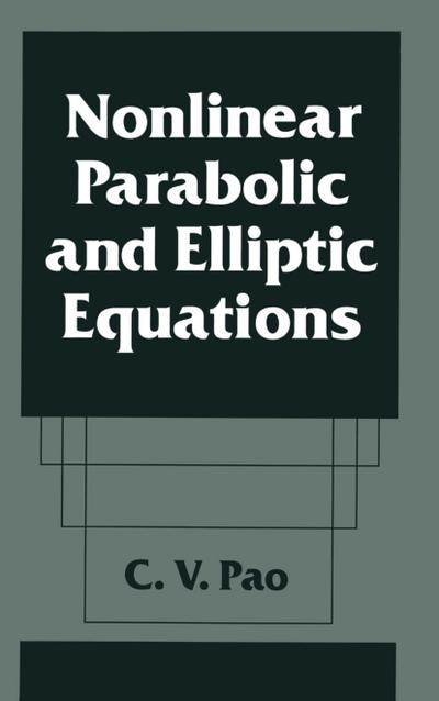 Nonlinear Parabolic and Elliptic Equations