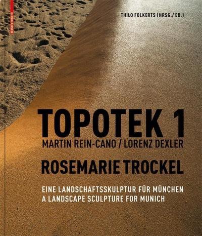 Topotek 1. Martin Rein-Cano / Lorenz Dexler. Rosemarie Trockel