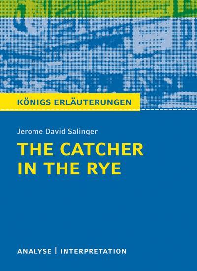 The Catcher in the Rye - Der Fänger im Roggen.