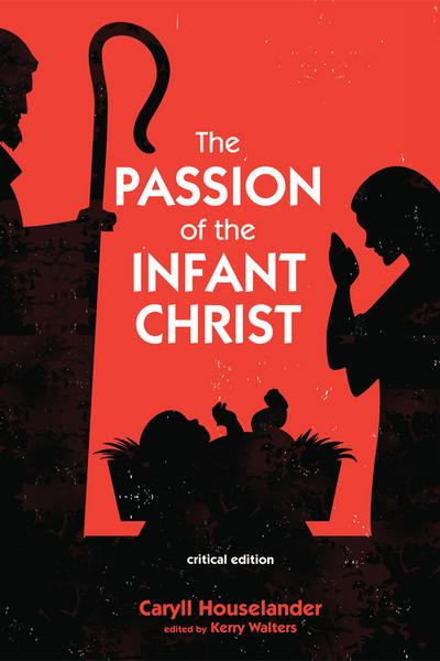 The Passion of the Infant Christ
