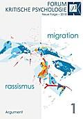 Forum Kritische Psychologie / Neue Folge: Forum Kritische Psychologie / Migration und Rassismus: Neue Folge