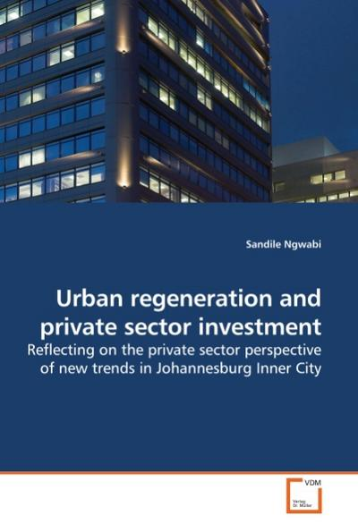 Urban regeneration and private sector investment