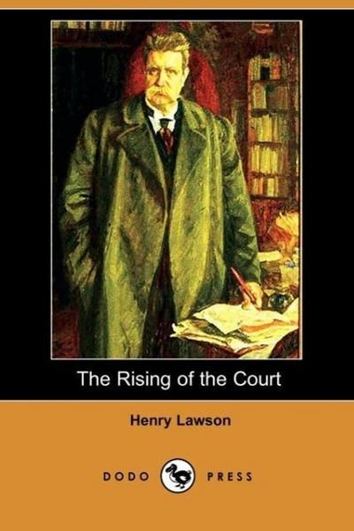 The Rising of the Court