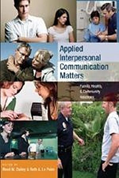 Applied Interpersonal Communication Matters