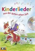 9783897365698 - Kinderlieder aus der guten alten Zeit - Buch