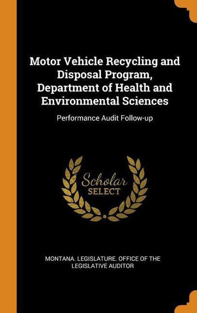 Motor Vehicle Recycling and Disposal Program, Department of Health and Environmental Sciences: Performance Audit Follow-Up