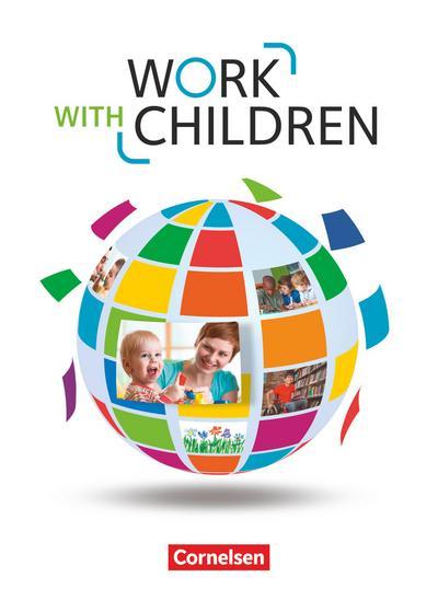 Work with Children A2/B1 - Schülerbuch