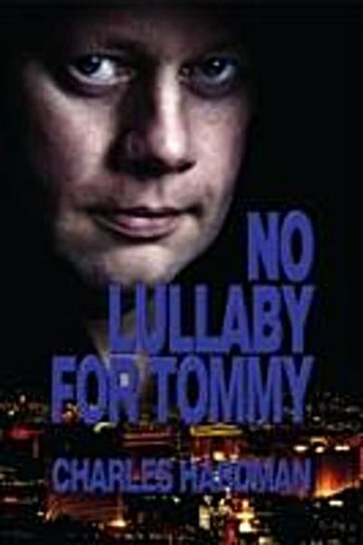 No Lullaby For Tommy