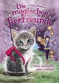 Die magischen Tierfreunde - Susi Samtpfote geht verloren