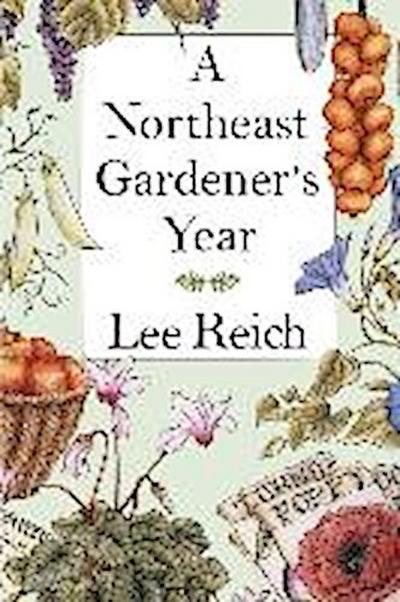 A Northeast Gardener's Year