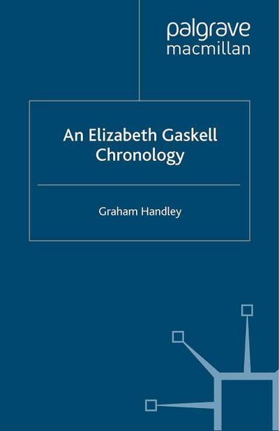 An Elizabeth Gaskell Chronology