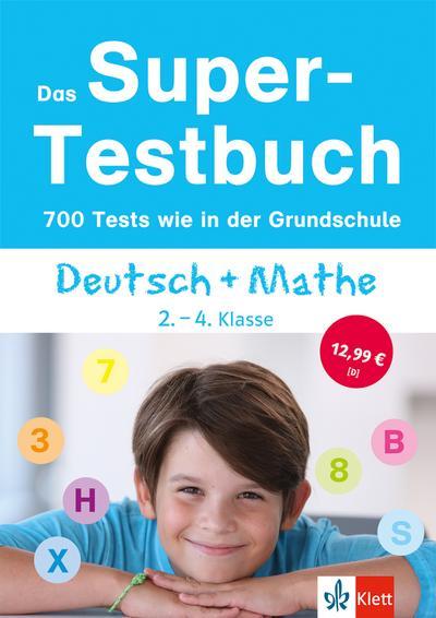 Das Super-Testbuch Deutsch + Mathe 2.-4. Klasse