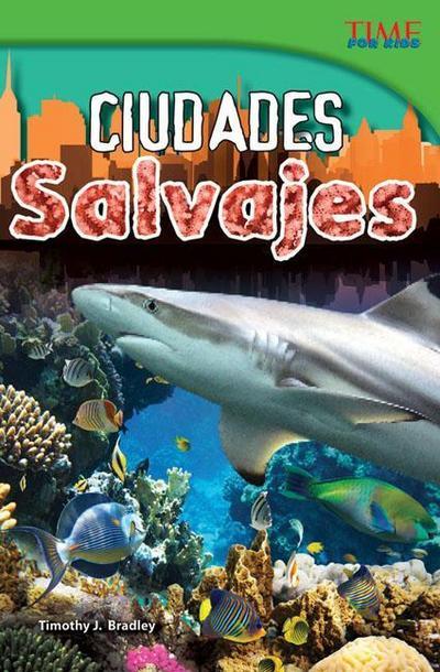 Ciudades Salvajes (Wild Cities) (Spanish Version) (Advanced)