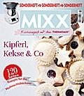 9783958434097 - Sonderheft Mixx: Kipferl, Kekse & Co. -Küchenspaß Mit Dem Thermomix® - Buch