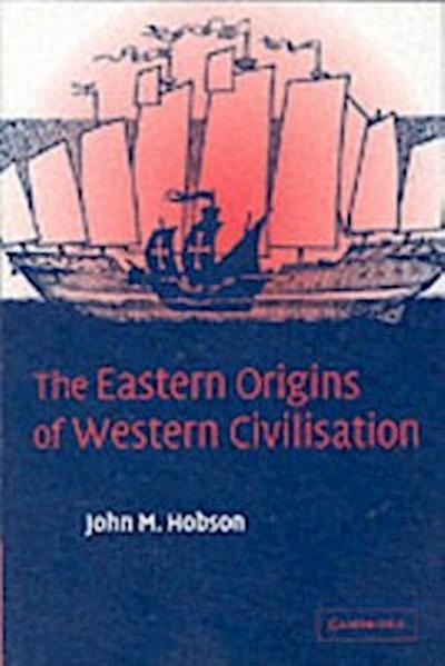 Eastern Origins of Western Civilisation