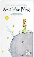 Der Kleine Prinz - Originalübersetzung: Taschenbuch mit den farbigen Illustrationen des Autors