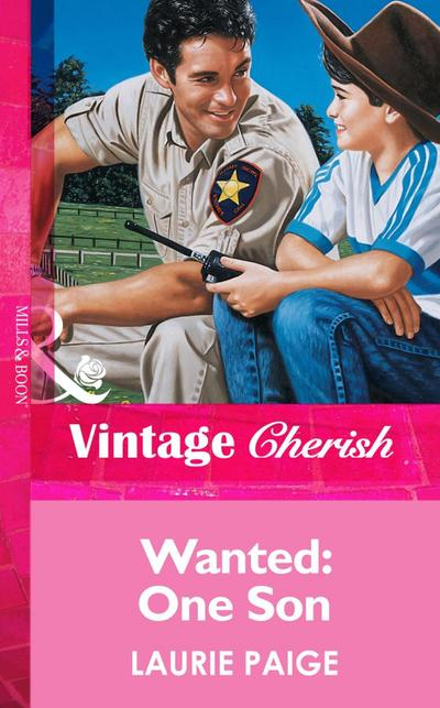 Wanted: One Son (Mills & Boon Vintage Cherish)