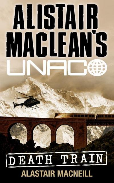 Death Train (Alistair Maclean's Unaco)