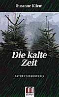 Die Kalte Zeit; Tatort Niederrhein; Deutsch