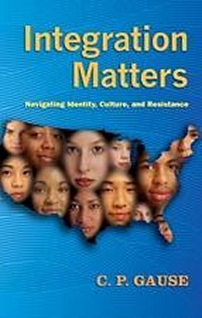 Integration Matters