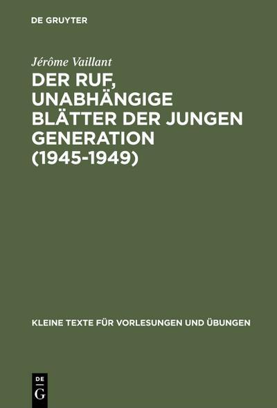 Der Ruf, unabhängige Blätter der jungen Generation (1945-1949)