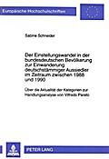 Der Einstellungswandel in der bundesdeutschen Bevölkerung zur Einwanderung deutschstämmiger Aussiedler im Zeitraum zwischen 1988 und 1990