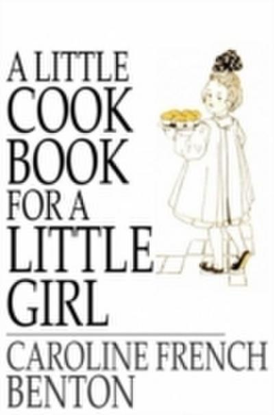 Little Cook Book for a Little Girl