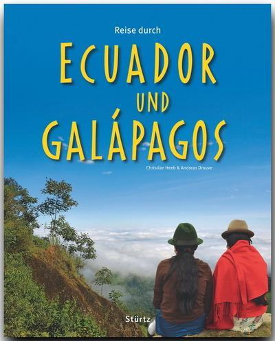 Reise durch Reise durch Ecuador und Galapagos