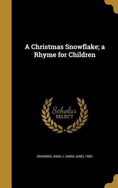 CHRISTMAS SNOWFLAKE A RHYME FO
