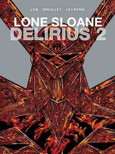 Lone Sloane: Delirius 2