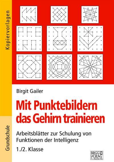 Mit Punktebildern das Gehirn trainieren - 1./2. Klasse