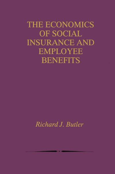 Economics of Social Insurance and Employee Benefits
