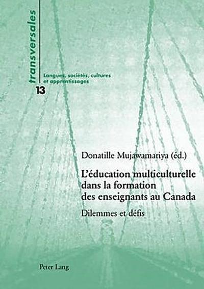 L'éducation multiculturelle dans la formation des enseignants au Canada
