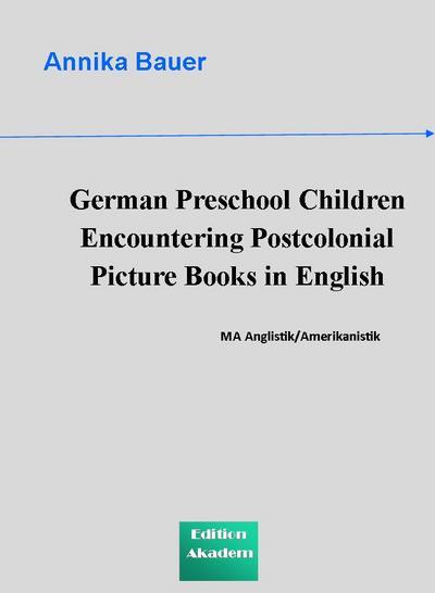 German Preschool Children Encountering Postcolonial Picture Books in English