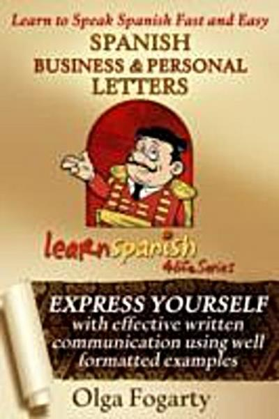 SPANISH BUSINESS and PERSONAL LETTERS