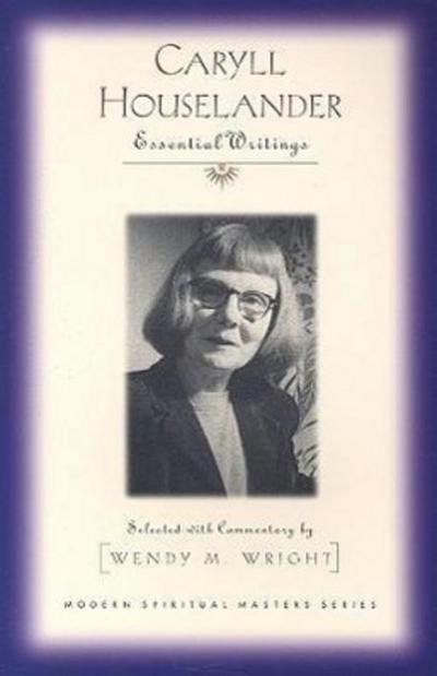 Caryll Houselander: Essential Writings