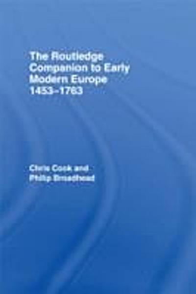 Routledge Companion to Early Modern Europe, 1453-1763
