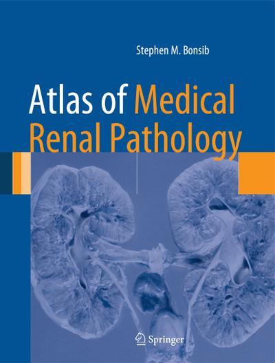 Atlas of Medical Renal Pathology