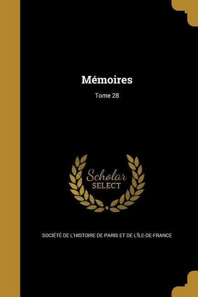 FRE-MEMOIRES TOME 28