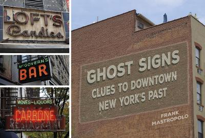 Ghost Signs: Clues to Downtown New York's Past