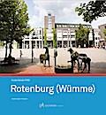 Rotenburg (Wümme) (Edition Stadt & Land Portraits)