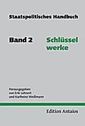 Staatspolitisches Handbuch 2. Schlüsselwerke