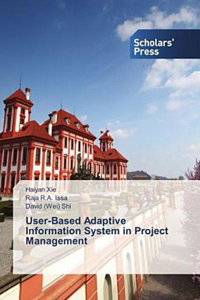 User-Based Adaptive Information System in Project Management