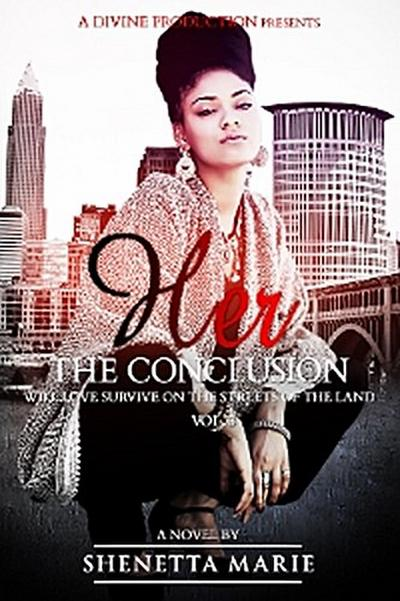 Her The Conclusion