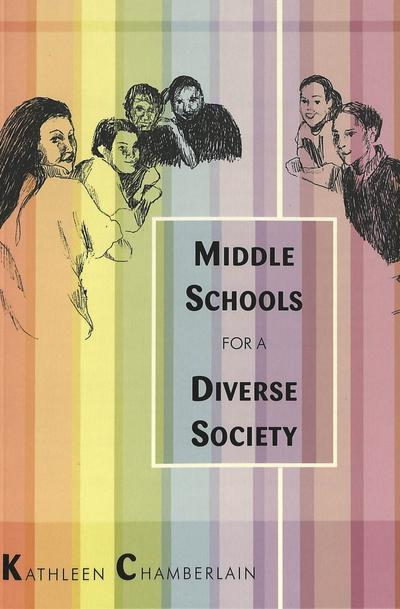 Middle Schools for a Diverse Society