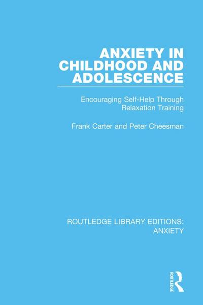 Anxiety in Childhood and Adolescence