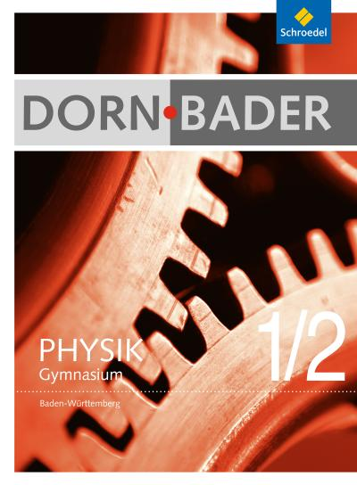 Dorn / Bader Physik 1 / 2. Gesamtband. Baden-Württemberg