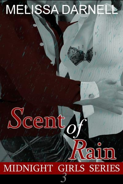 Midnight Girls Series 3: Scent of Rain