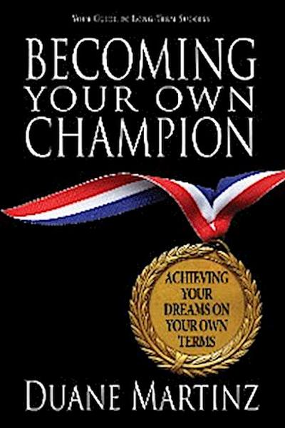 Becoming Your Own Champion