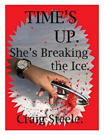 Time's Up. She's Breaking the Ice.